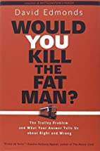 Would You Kill the Fat Man?: The Trolley…