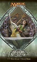 Shadowmoor: Shadowmoor Cycle Anthology, Book I (Lorwyn Cycle) (Bk. 1)