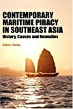 Contemporary Maritime Piracy in Southeast Asia, Adam Young, 981230407X