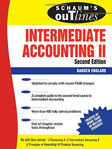 Schaum's Outline of Intermediate Accounting II, Second Edition (Schaum's Outline Series)