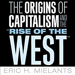 The Origins of Capitalism and the