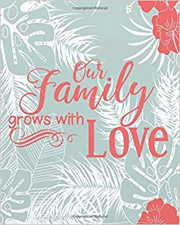 our family grows love floral bible quotes for journaling dot
