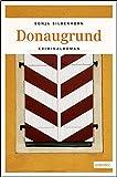 Donaugrund (Sarah Sonnenberg, Raphael Jordan, Band 3)
