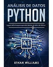 Análisis de datos Python: La guía definitiva para aprender Análisis de datos de Python