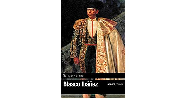 Sangre y arena (El Libro De Bolsillo - Bibliotecas De Autor ...