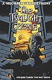 the twilight zone volume 3 the way back by straczynski j michael april 9 2015 paperback