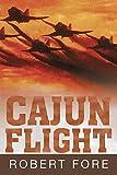 img - for Cajun Flight book / textbook / text book