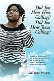 Did You Hear Him Calling? Did You Hear Jesus Calling?