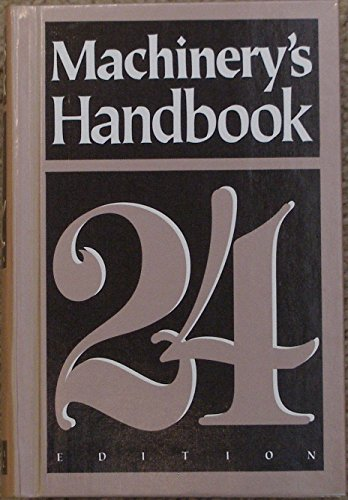 Machinery's Handbook (Thumb Indexed) by Erik Oberg (Editor)  Visit Amazon's Erik Oberg Page search results for this author Erik Oberg (Editor), etc. (Editor) (13-Apr-1992) Hardcover