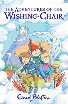 Adventures of the Wishing-chair: Enid Blyton