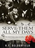 Front cover for the book To serve them all my days by R. F. Delderfield