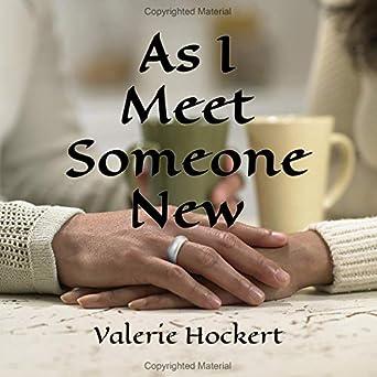 Amazon com: As I Meet Someone New (Audible Audio Edition): Valerie