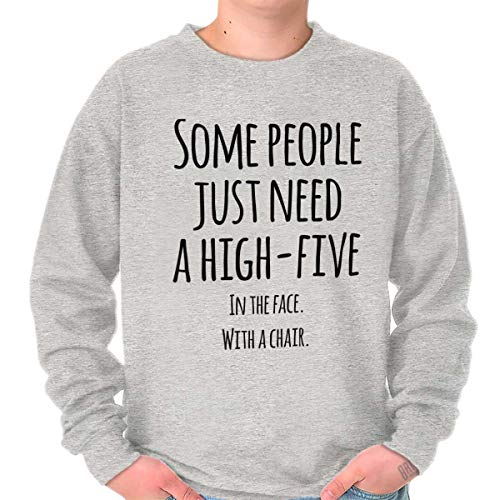 Just Need High Five Face Rude Insult Fight Crewneck Sweatshirt Sport Grey (North Companies In Chair Carolina)