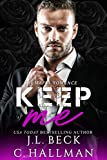 Keep Me: A Mafia Romance (The Rossi Crime Family Book 3)