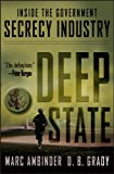 Front cover for the book Deep State: Inside the Government Secrecy Industry by Marc Ambinder