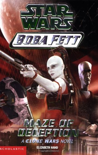 Star Wars: Boba Fett #3: Maze of (Boba Fett Series)