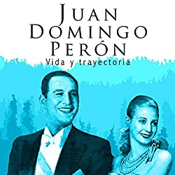 Juan Domingo Perón [Spanish Edition]