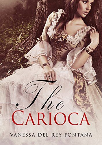 The Carioca: Fantastic Tales, Sometimes imagination transposes into reality. (English Edition)