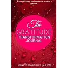 The Gratitude Transformation Journal