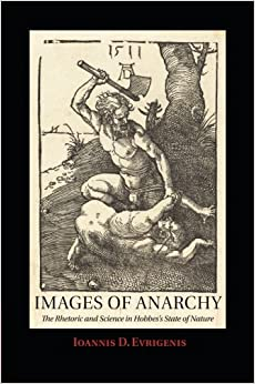 Images Of Anarchy: The Rhetoric And Science In Hobbes's State Of Nature por Ioannis D. Evrigenis epub