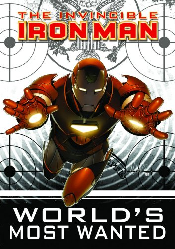 Invincible Iron Man, Vol. 2: World's Most Wanted, Book - Iron Man Glory