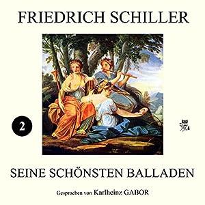Friedich Schiller - Seine schönsten Balladen 2 Hörbuch