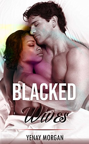 Blacked Wives