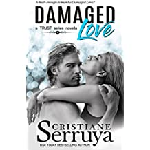 Damaged Love (TRUST Series Book 7)