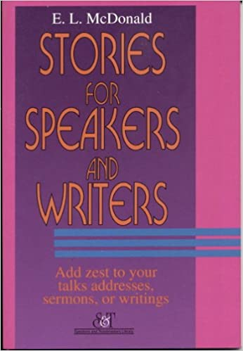Book Stories for Speakers and Writers: A Compendium of Wit, Humor, and Inspiration from Everyday Life (Speakers' and Toastmasters' Library)