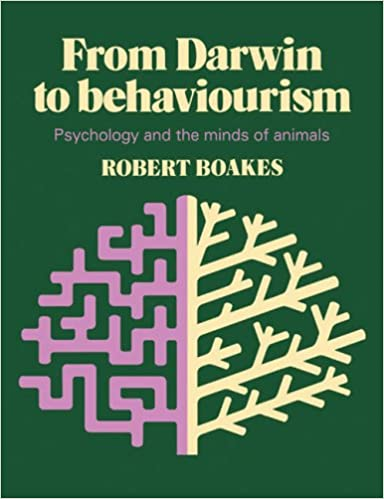 from darwin to behaviourism psychology and the minds of animals