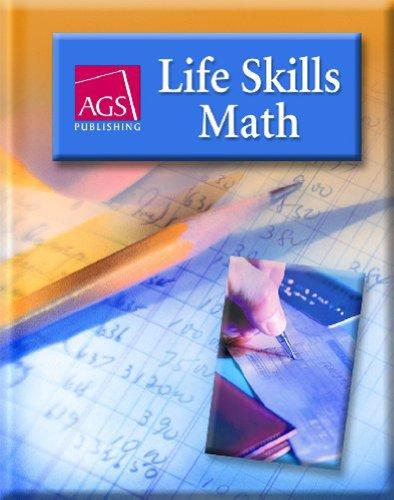 LIFE SKILLS MATH TEACHERS EDITION (Ags Life Skills Math)