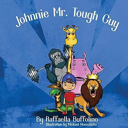 Johnnie Mr. Tough Guy