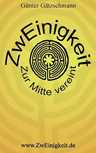 Download Zweinigkeit (German Edition) PDF