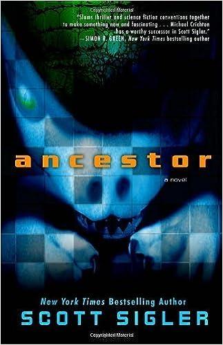 Ancestor: A Novel by Scott Sigler (2011-06-07)