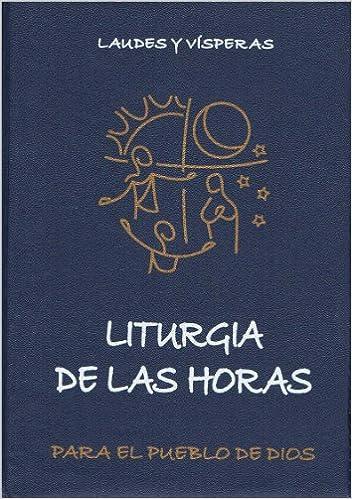 Laudes y V?speras: Liturgia De Las Horas Para El Pueblo de Dios: Amazon.es: P. Francisco Sirito: Libros