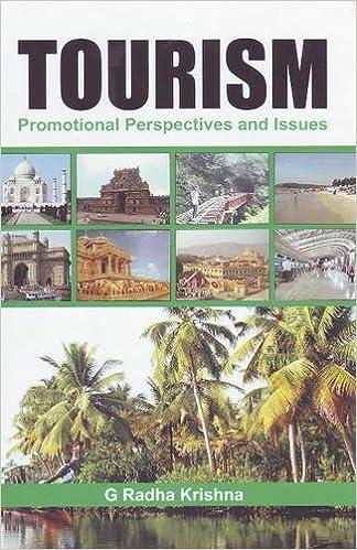 Lädt Bücher kostenlos herunter Tourism: Promotional Perspectives and Issues PDF by G. Radha Krishna 8131408124