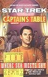 Where Sea Meets Sky (Star Trek: The Captain's Table Book 6)