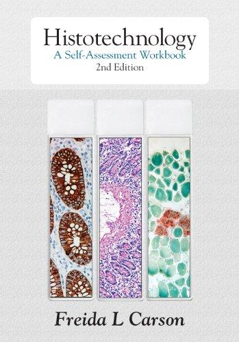 Histotechnology A Self-Assessment Workbook