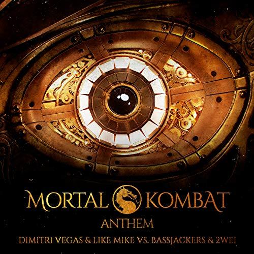 Mortal Kombat Anthem (Dimitri Vegas And Like Mike)