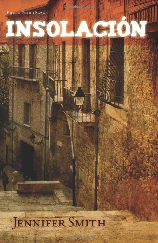 Insolación (European Masterpieces / Cervantes & Co. Spanish Classics, No. 54) (Spanish Edition)
