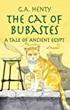 img - for The Cat of Bubastes: A Tale of Ancient Egypt (Dover Children's Classics) book / textbook / text book