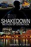 Shakedown, Shawn P Lytle, 1492379816