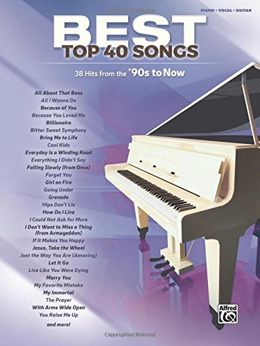 Best Top 40 Songs, '90s to Now: 40 Hits from the '90s to Now  (Piano/Vocal/Guitar) (Best - Style Music Sheet