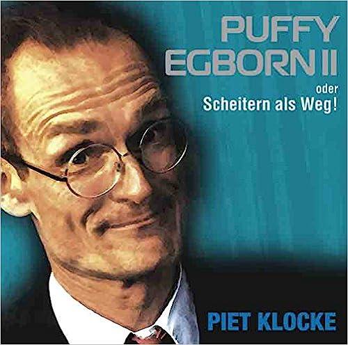 Piet Klocke Puffy Egborn 2 oder Scheitern als Weg! CD