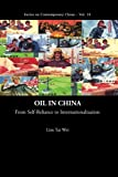 Oil in China, Lim Tai Wei, 9814273767