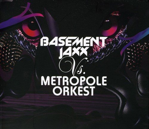 Basement Jaxx Vs. Metropole Orkest Songtexte