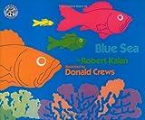 Blue Sea, Robert Kalan, 0688115098