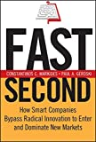 img - for Fast Second: How Smart Companies Bypass Radical Innovation to Enter and Dominate New Markets by Constantinos C. Markides (2004-10-29) book / textbook / text book
