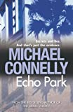 Front cover for the book Echo Park by Michael Connelly