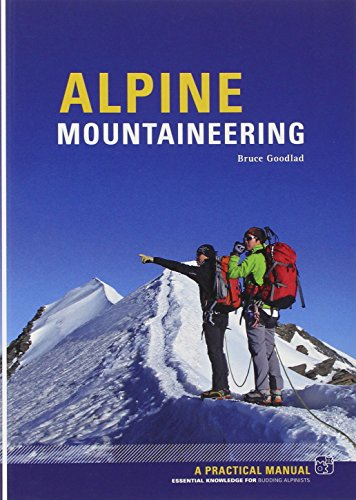 - Alpine Mountaineering: Essential Knowledge for Budding Alpinists